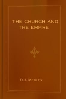 The Church and the Empire by D. J. Medley
