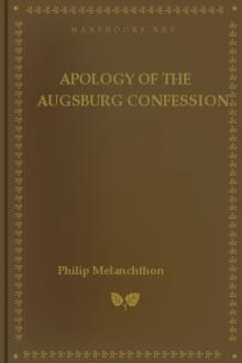 Apology of the Augsburg Confession by Philip Melanchthon