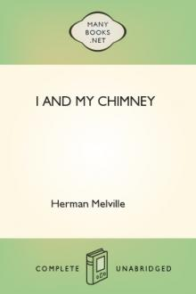 I and My Chimney by Herman Melville
