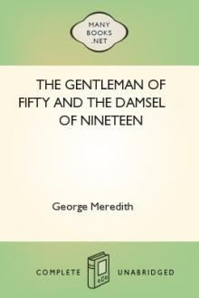 The Gentleman of Fifty and the Damsel of Nineteen by George Meredith