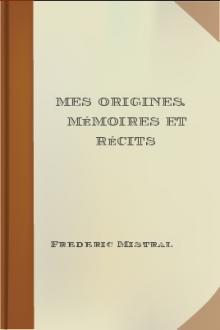 Mes Origines. Mémoires et Récits