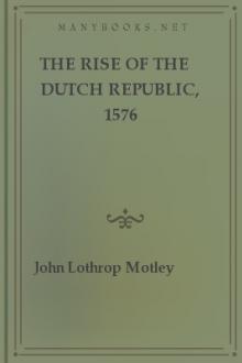 The Rise of the Dutch Republic, 1576