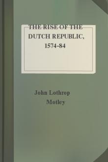 The Rise of the Dutch Republic, 1574-84