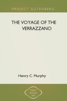 The Voyage of the Verrazzano by Henry C. Murphy