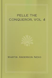 Pelle the Conqueror, vol 4  by Martin Anderson Nexø
