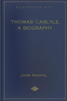 Thomas Carlyle, A Biography