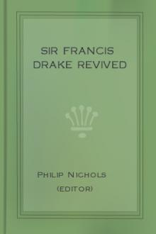 Sir Francis Drake Revived by Philip Nichols