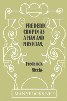 Frederic Chopin as a Man and Musician, vol 2 by Frederick Niecks