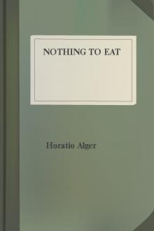 Nothing to Eat by Jr. Alger Horatio, Thomas Chandler Haliburton
