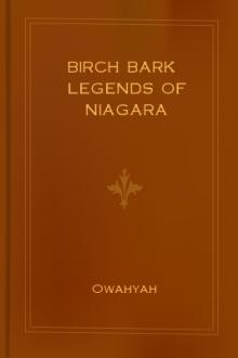 Birch Bark Legends of Niagara by Owahyah