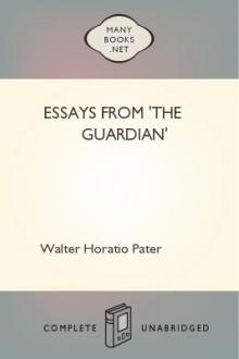 Essays From 'The Guardian' by Walter Horatio Pater