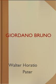 Giordano Bruno by Walter Horatio Pater