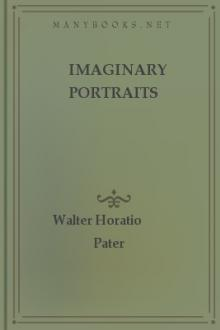 Imaginary Portraits by Walter Horatio Pater