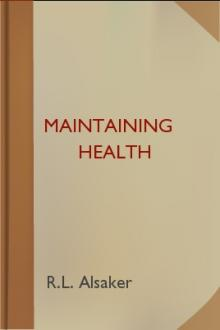 Maintaining Health by R. L. Alsaker
