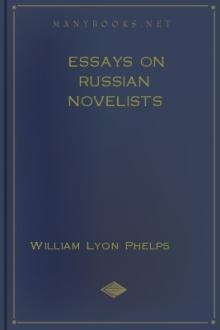Essays on Russian Novelists by William Lyon Phelps