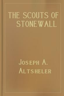 The Scouts of Stonewall by Joseph A. Altsheler