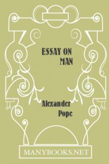 Essay On Man By Alexander Pope  Free Ebook Essay On Man By Alexander Pope