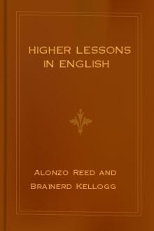 Higher Lessons in English by Alonzo Reed and Brainerd Kellogg
