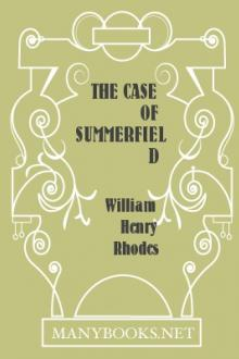 The Case of Summerfield by William Henry Rhodes
