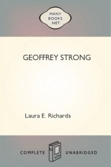Geoffrey Strong by Laura E. Richards
