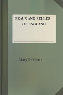 Beaux and Belles of England  by Philip Wharton, Mary Robinson, Grace Wharton