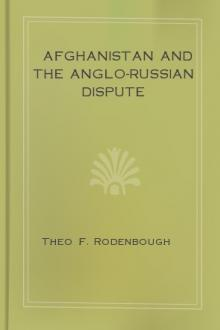Afghanistan and the Anglo-Russian Dispute by Theo F. Rodenbough