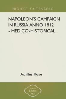 Napoleon's Campaign in Russia Anno 1812 – Medico-Historical