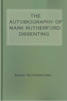 The Autobiography of Mark Rutherford: Dissenting Minister
