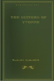 The Suitors of Yvonne by Rafael Sabatini