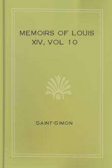 Memoirs of Louis XIV, vol 10
