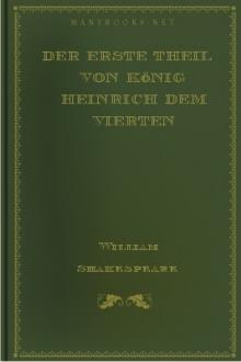 Der Erste Theil von König Heinrich dem Vierten