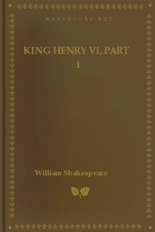 King Henry VI, Part 1 by William Shakespeare