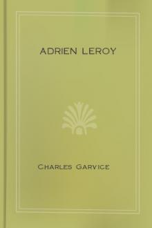 Adrien Leroy by Charles Garvice