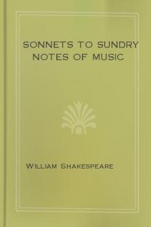 Sonnets to Sundry Notes of Music by William Shakespeare