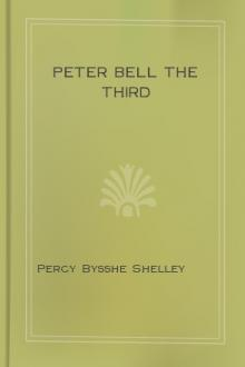 Peter Bell the Third by Percy Bysshe Shelley