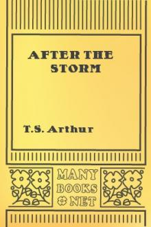 After The Storm by T. S. Arthur