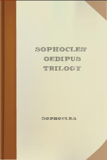 Sophocles' Oedipus Trilogy by Sophocles