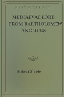 Mediaeval Lore from Bartholomew Anglicus by Robert Steele