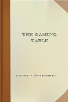 The Gaming Table by Andrew Steinmetz