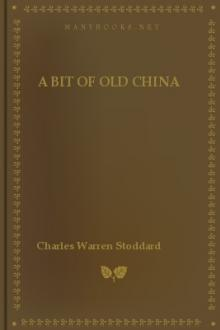 A Bit of Old China by Charles Warren Stoddard