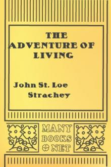 The Adventure of Living by John St. Loe Strachey