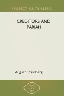 Creditors and Pariah by August Strindberg