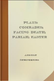 Plays: Comrades; Facing Death; Pariah; Easter by August Strindberg