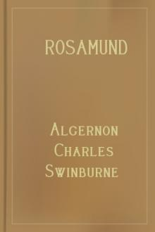 Rosamund by Algernon Charles Swinburne