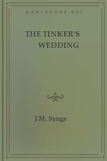 The Tinker's Wedding by J. M. Synge