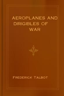 Aeroplanes and Dirigibles of War by Frederick Talbot