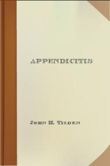 Appendicitis by John H. Tilden