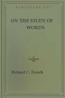 On the Study of Words  by Richard Chevenix Trench