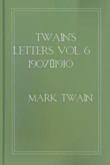 Twain's Letters vol 6 1907-1910