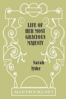 Life of Her Most Gracious Majesty Queen Victoria, vol 2  by Sarah Tytler